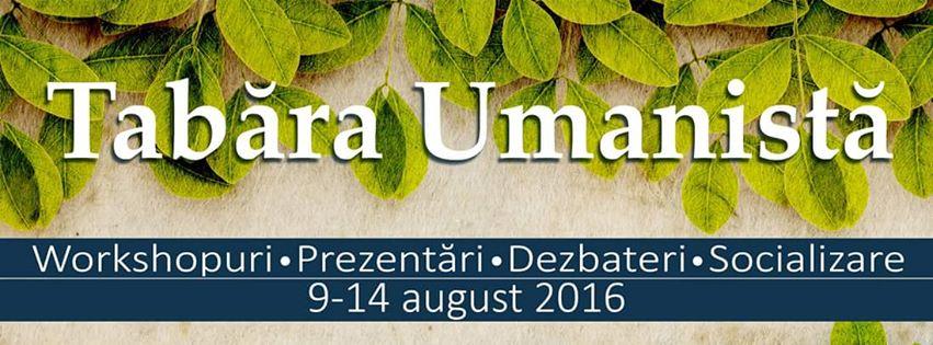 Tabăra Umanistă, 9-14 august, Buşteni